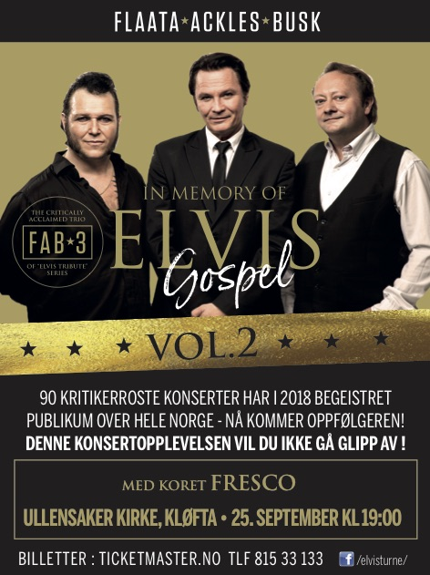 In Memory of Elvis Gospel vol.2 Ullensaker kirke ons 25. sept kl 19