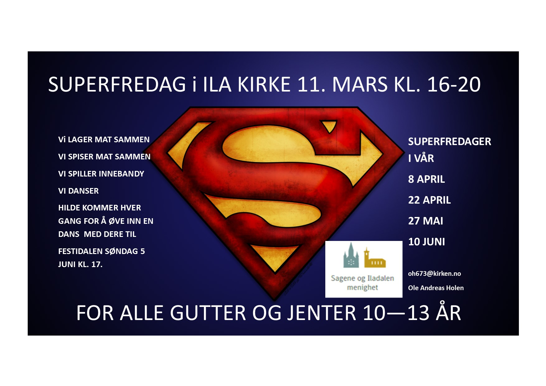 Neste Superfredag 22. april!