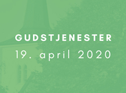 Gudstjenester 19. april 2020