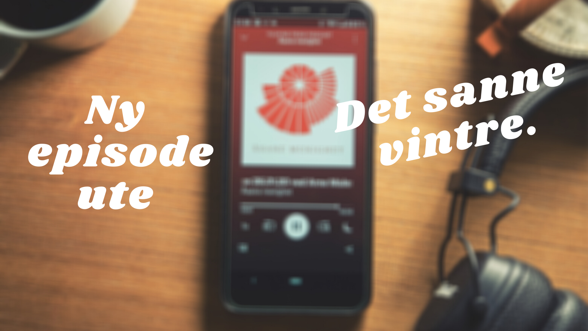 Ny episode av podcast ute - det sanne vintre